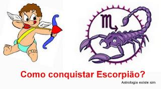 Como conquistar escorpião