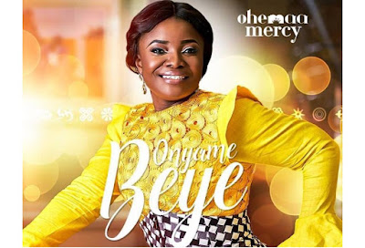 Ohemaa Mercy ft Morris Babyface – Onyame Beye (Mp3 Download)