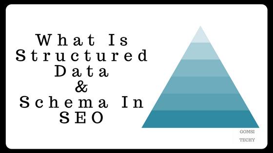 Structured Data & Schema - Gomsi-Techy