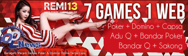 Remi13 Agen Sakong Judi BandarQ Capsa Susun Bandar Poker Online Indonesia
