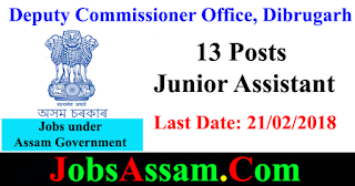 Deputy Commissioner Office, Dibrugarh - 13 Posts - Junior Assistant