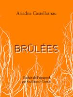 Adriadna Castellarnau  Brûlées  Ed. L'Ogre
