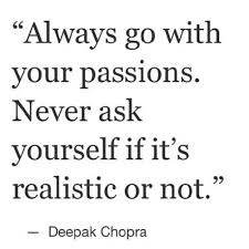 Live Your Passion Quotes