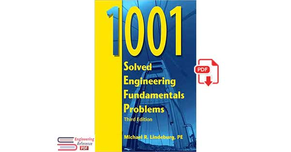 1001 Solved Engineering Fundamentals Problems 3rd Edition