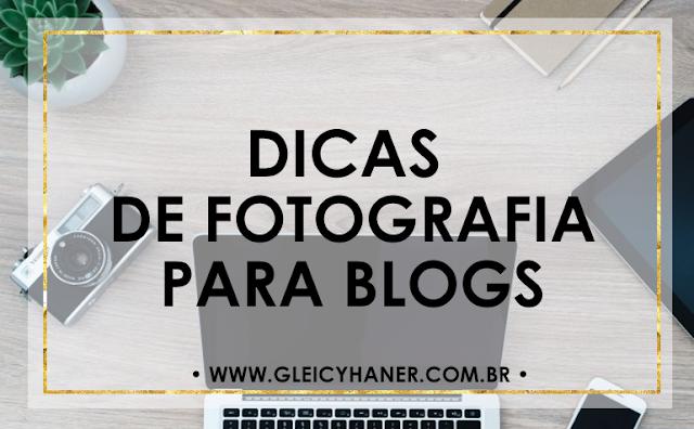 Dicas de fotografia para blogueiros