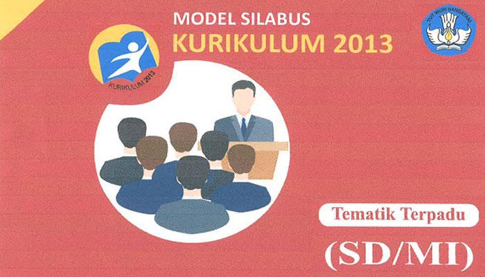 Download Silabus Tematik Terpadu SD MI Kurikulum 2013 Revisi 2018