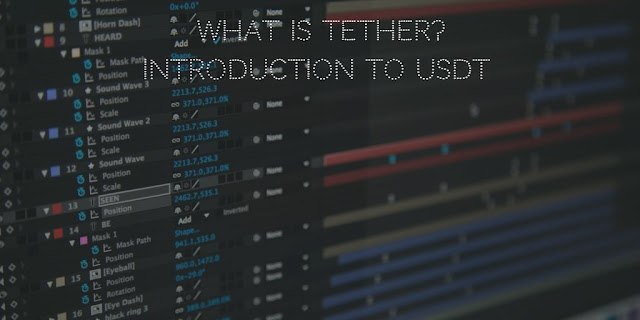 What Is Tether? Introduction to USDT