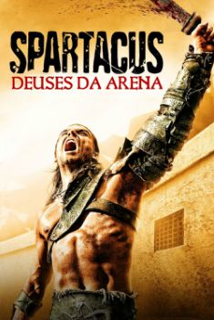 Spartacus 2ª Temporada Torrent – BluRay 720p Dual Áudio
