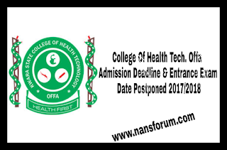 Image for College Of Health Tech. Offa Admission Deadline & Entrance Exam Date Postponed 2017/2018