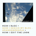 How I Blog + How I Design My Blog #RandomPeople + How I Edit the Look