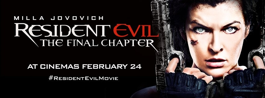 Resident Evil Final Chapter Fan: Film Fanatic: Resident Evil: The Final Chapter