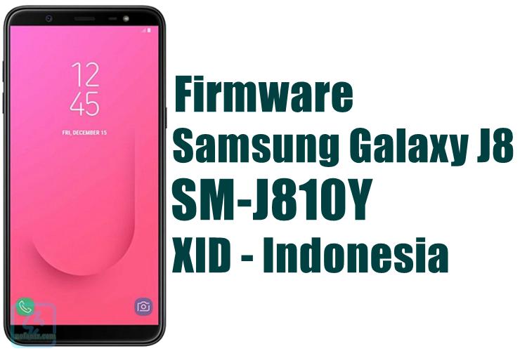 Firmware Samsung Galaxy J8 SM-J810Y Latest Update [XID]