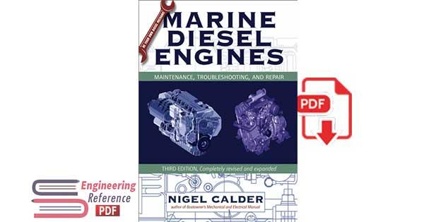 Marine Diesel Engines: Maintenance, Troubleshooting, and Repair by Nigel Calder