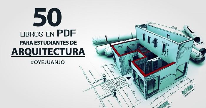 50 Libros En Pdf Para Estudiantes De Arquitectura Oye