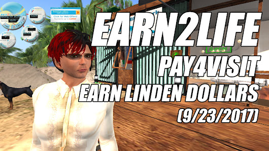 Earn Linden Dollars (9/23/2017) Earn2Life Pay4Visit, Broken & Stupid Locations • In #SecondLife