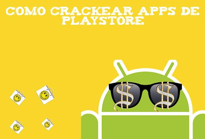 Como Crackear Apps de PlayStore