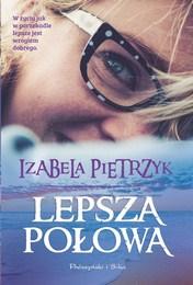 http://lubimyczytac.pl/ksiazka/3716652/lepsza-polowa