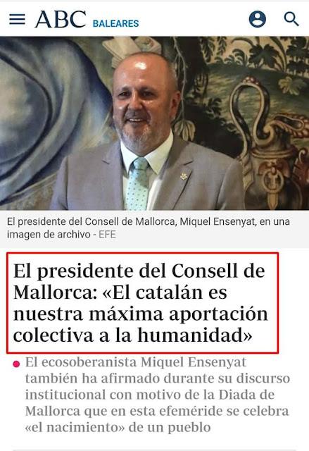 Miquel Ensenyat , president,consell,Mallorca, el catalán es nuestra mayor aportación colectiva a la humanidad