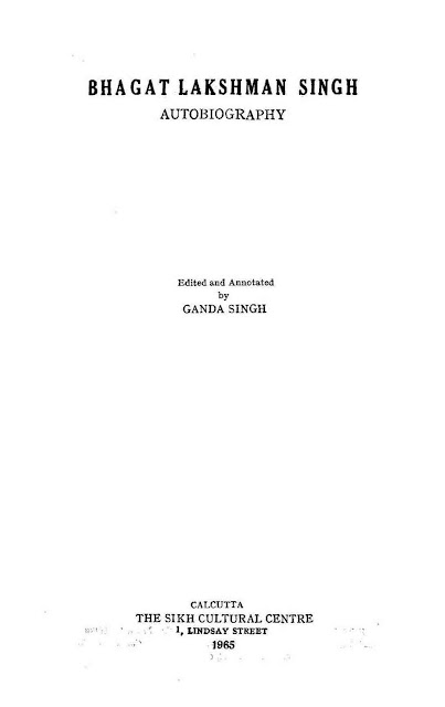 https://sikhdigitallibrary.blogspot.com/2019/03/bhagat-lakshman-singh-autobiography-dr.html