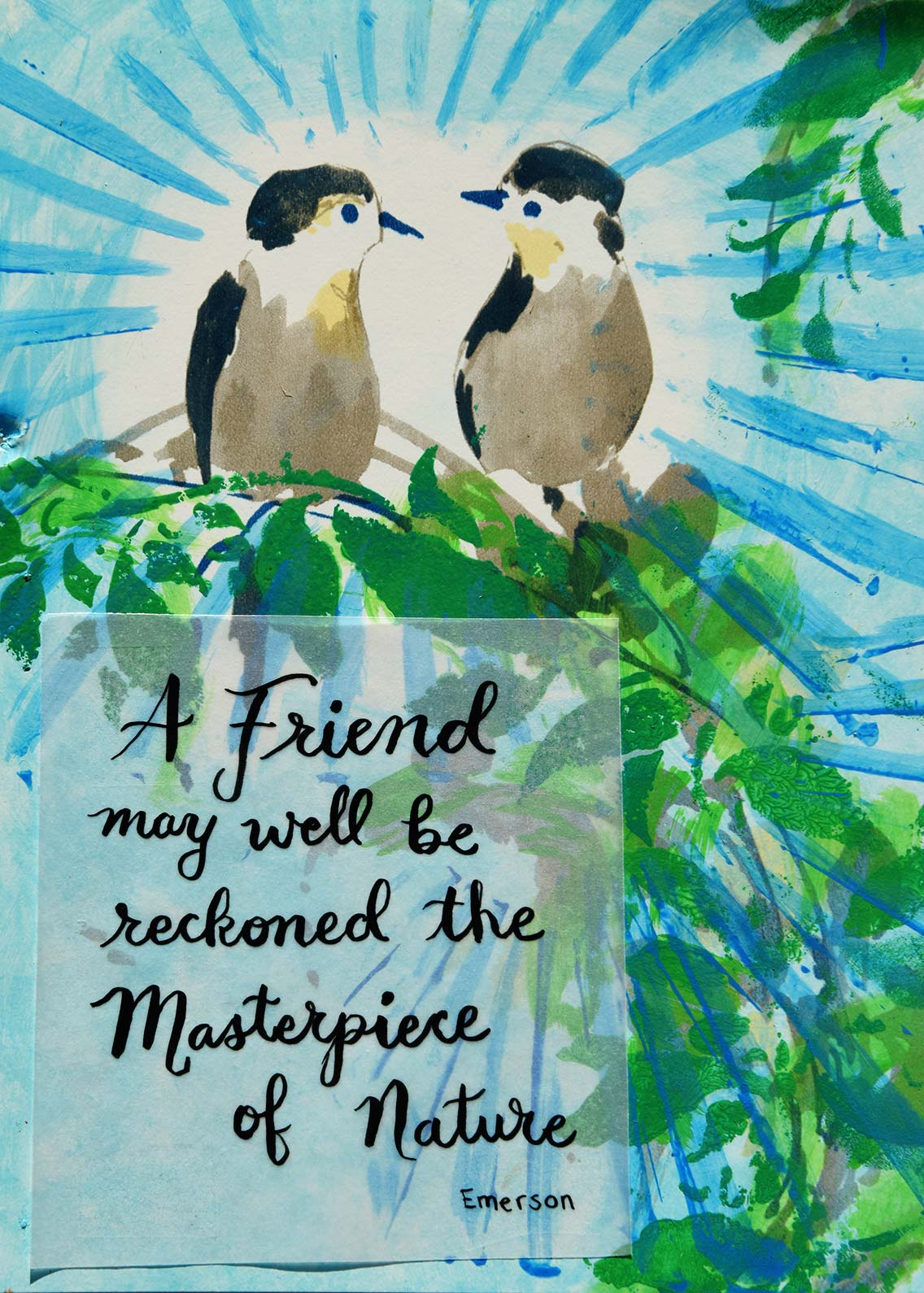 A friend may well be reckoned a masterpiece of nature Emerson Quote by Jeanne Selep