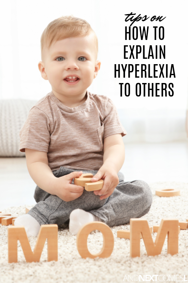 "What is hyperlexia? Tips on how to explain the hyperlexia ""diagnosis"" to others"