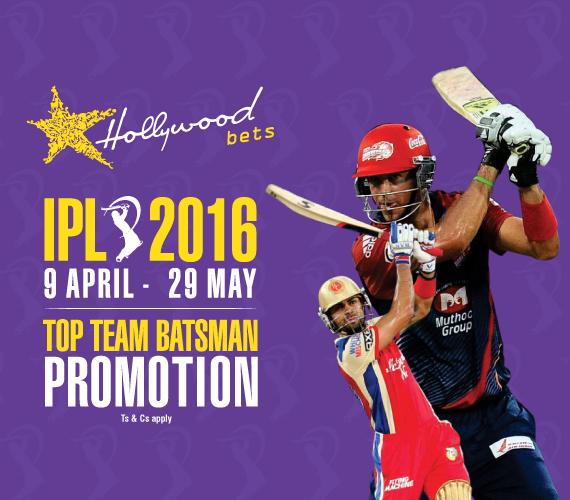 IPL 2016 Hollywoodbets Top Team Batsman Promotion - 9 April - 29 March 2016