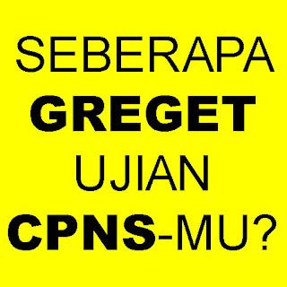 Gregetnya Ujian CPNS 2018