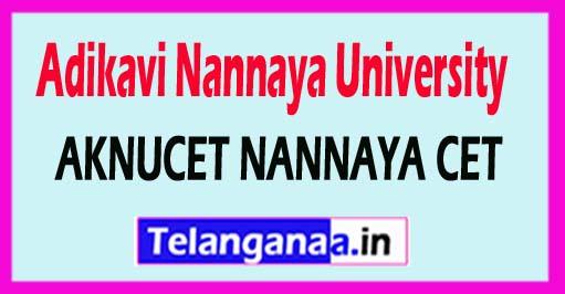 AKNUCET NANNAYA CET 2018 Notification Online Apply