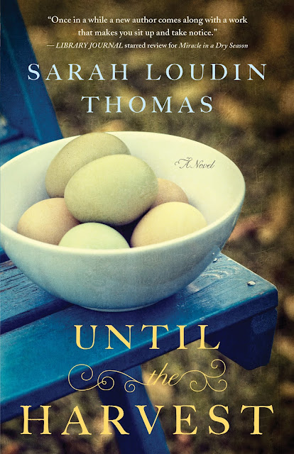 Until The Harvest by Sarah Loudin Thomas