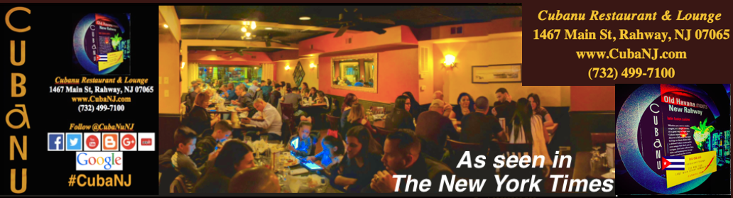 #CubaNJ  CubaNu Restaurant and Lounge family owned and operated since 2007.  Rahway, NJ 07065
