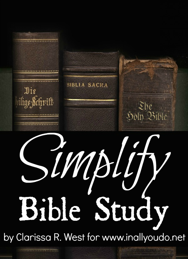 Studying your Bible on a tight budget can be done! Read these tips on how to Simplify your Bible Study!! Day 6 ~ 30 Days of Bible :: www.inallyoudo.net