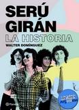 http://www.loslibrosdelrockargentino.com/2018/09/seru-giran-la-historia.html