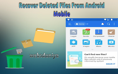 How To Recover Deleted Files From Android Mobile