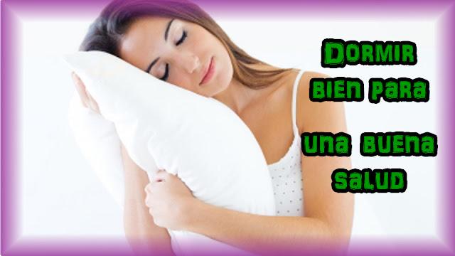 Dormir bien para una buena salud