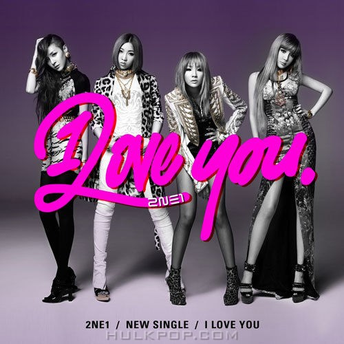 2NE1 – I Love You – Single (FLAC)