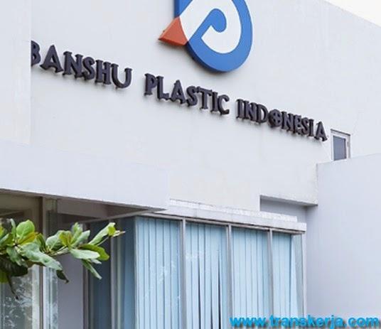 Lowongan Kerja Terbaru Pt Banshu Plastic Indonesia