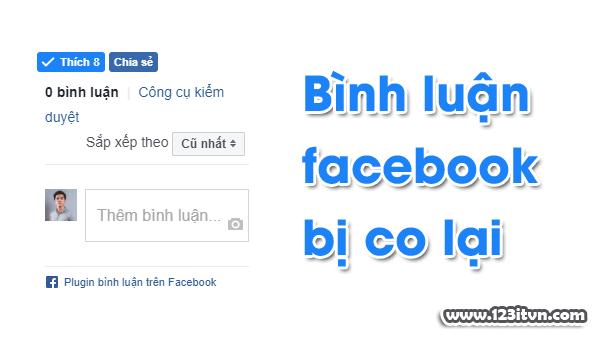 Fix lỗi bình luận facebook bị co lại