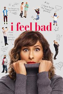 I Feel Bad Poster