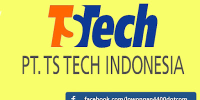 Lowongan Kerja Terbaru Purwakarta PT TS Tech Indonesia Bulan Mei 2017
