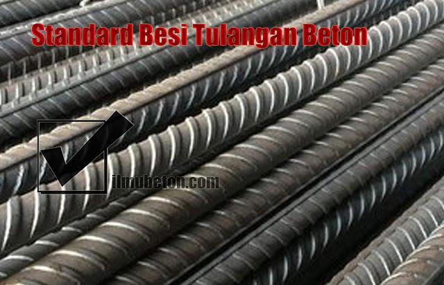 Standard Besi Tulangan Beton Sebagai Bagian Dari Beton Bertulang