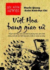 Việt Hoa bang giao sử - Huyền Quang, Xuận Khôi, Đạt Chí