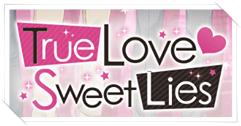 http://otomeotakugirl.blogspot.com/2014/10/true-love-sweet-lies-main-page.html