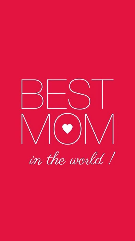 best mom in the world iPhone wallpapers