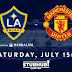 LA Galaxy vs. Manchester United Full Match 16 July 2017