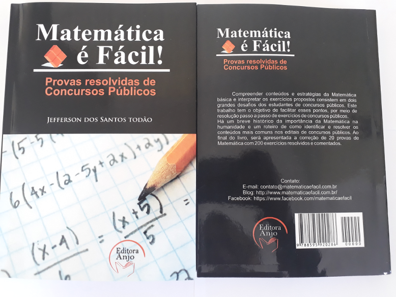 Lançamento do livro: Matemática é Fácil! Provas resolvidas de concursos públicos