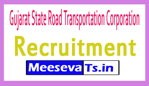Gujarat State Road Transportation Corporation GSRTC Recruitment