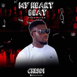 Chisdi – My Heartbeat (Prod. Valdo)