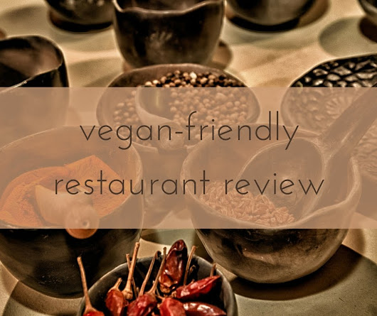 Vegan-friendly restaurant review: Montezuma's