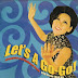 VA - Let's A Go-Go ! (Singapore & SE Asia Pop Scene 1964-69)