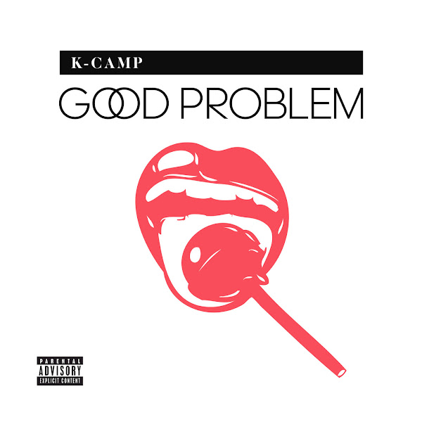 K CAMP - Good Problem Cover